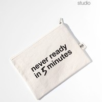 AOA Canvas Pouch- Never Ready in 5 Mins