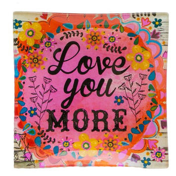 Love You More Glass Trinket Tray by Natural Life