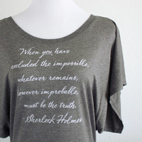 Sherlock Holmes Literary Quote - Sir Arthur Conan Doyle Quote Book Shirt - Women's Flowy Dolman Sleeve