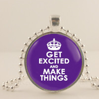 "Get Excited and make things, purple,  1"" glass and metal Pendant necklace Jewelry."