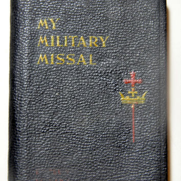 My Military Missal. Catholic Missal. Sunday Missal. Military Collectibles. Veteran Gifts. Catholic Bible. Mini Prayer Book. 1940s Old Bible.