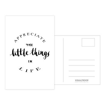 Appreciate The Little Things In Life by Leah