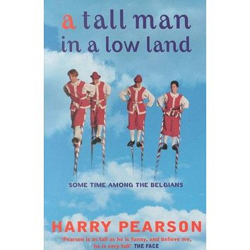 A Tall Man in a Low Land