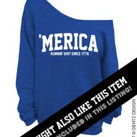 Merica - Runnin' Sh*t Since 1776 - Gray Slouchy Oversized Sweatshirt
