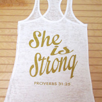 Burnout Racerback Tank Top She Is Strong Proverbs 31:25