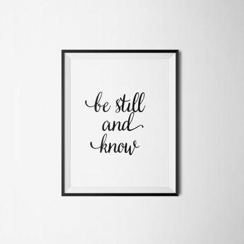 "Bible Verse ""Be still and know"" Calligraphy Typographic print Pirnable art Artwork Bible verse print Psalm 46:10 Typography quote Word art"