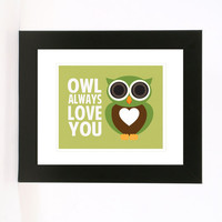 owl always love you wall art 8x10 love print