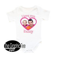 Your photo here, custom baby shirt, i love daddy baby clothes, personalized baby girl clothes, happy birthday daddy, happy birthday dad