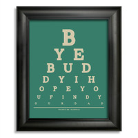 Elf Quote Eye Chart, Bye Buddy I Hope You Find Your Dad, Thanks Mr. Narwhal, 8 x 10 Giclee Print BUY 2 GET 1 FREE