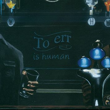 """To err is human"" by Tony Hodgkinson"
