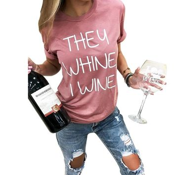 They Whine, I Wine graphic tee