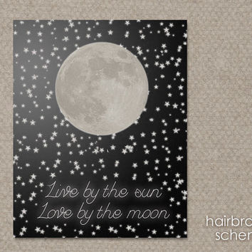 Live by the Sun Love by the Moon Black Starry Night Sky Digital Art Print Typograhy Poster