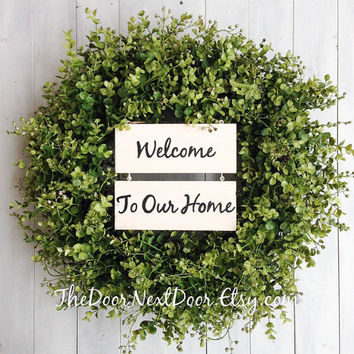 Eucalyptus Wreath - Year Round Wreath - Welcome To Our Home Sign - Spring Wreath - Wreath with Wood Sign
