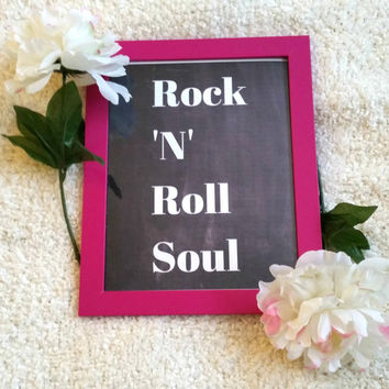 Rock 'N' Roll Soul quote 8.5 x 11 inch art print poster for baby nursery, dorm room, or home decor
