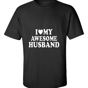 I Love My Awesome Husband Couples Valentine's Day Gift T-Shirt