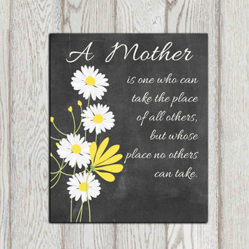 Mother's day gift idea printable DIY Mother's day Flower wall art quote Gift for Mum Yellow White Chalkboard decor 5x7 8x10 INSTANT DOWNLOAD
