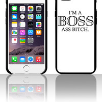 I'm A Boss Ass Bitch 5 5s 6 6plus phone cases