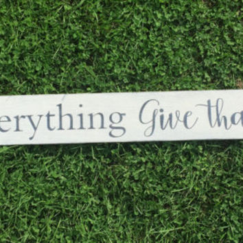 "In everything, give thanks, fall wall decor, thanksgiving decor, rustic painted wood sign, 48"" x 5.25"""