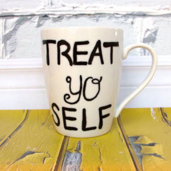 Treat Yo Self Coffee Mug Parks and Rec Tom & Donna by AbigailDee