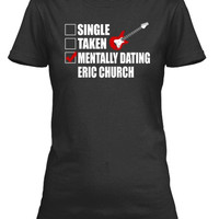 Mentally Dating Eric Church