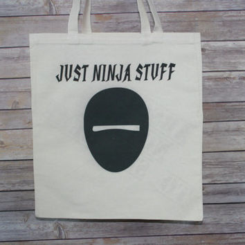 Just Ninja Stuff Tote