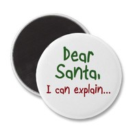 Funny Holiday quotes Santa humor magnets gifts from Zazzle.com