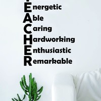 Teacher Acronym Quote Decal Sticker Wall Vinyl Decor Art Living Room Bedroom Class Classroom Students Education Science