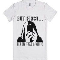 But First...-Unisex White T-Shirt