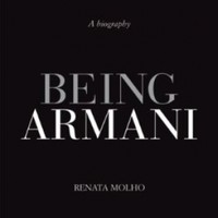 Being Armani: A Biography