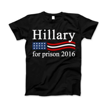 Hillary Clinton For Prison 2016 Funny Political T-Shirt Hillary For Prison