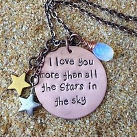 """""""I Love You More Than All The Stars In The Sky"""" Hand Stamped Copper or Sterling Silver Necklace"""