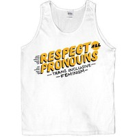 Respect All Pronouns -- Unisex Tanktop