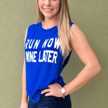 Run Now Wine Later Graphic Tank