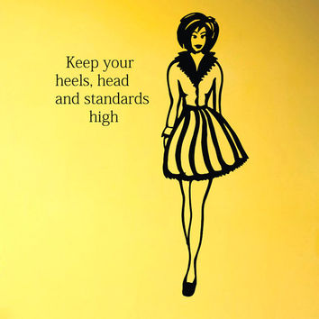 Wall Decals Keep your heels head and standards high Quotes Vinyl Sticker Decal Girl Home Decor Bedroom Living Fashion Dress Gift ML20