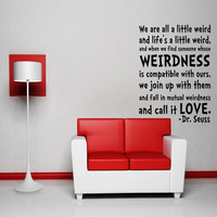 Dr. Seuss Wall Decal Vinyl Sticker Art Decor Quote Mural Life's a little weird