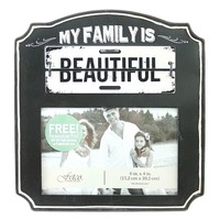 Fetco ''My Family is Beautiful'' 4'' x 6'' Frame (Black)