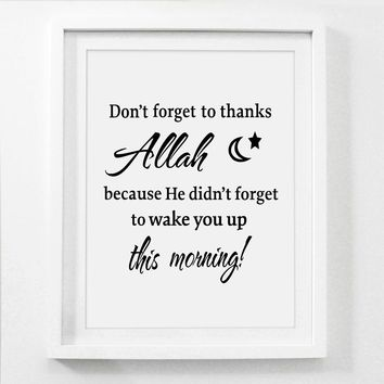 Don't Forget To Thank Allah Islamic Canvas Art Print Poster , Allah Quote Canvas Painting Poster Home Islam Wall Art Decor