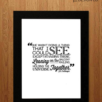 Printable Art - J.D. Salinger Quote - Instant Download