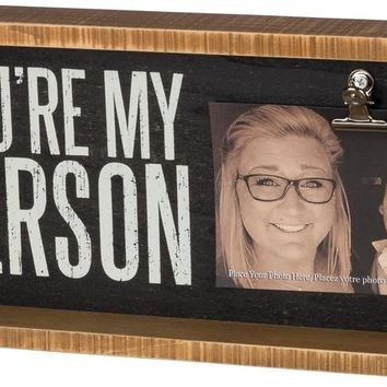 You're My Person Shadowbox Style Frame with Photo Clip -- 15-in