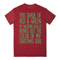 THIS SHADE OF RED AND GREEN I'M WEARING REALLY BRINGS OUT THE COLOR OF MY CHRISTMAS SOUL