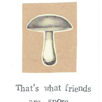 Funny Mushroom Card Biology Science Pun Humor Friendship Thinking Of You