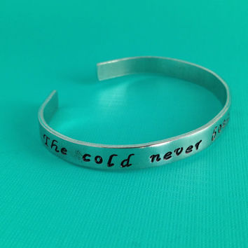 Frozen Inspired- The Cold Never Bothered Me Anyway- Hand Stamped Aluminum Bracelet
