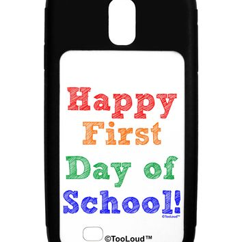 Happy First Day of School Galaxy S4 Case  by TooLoud