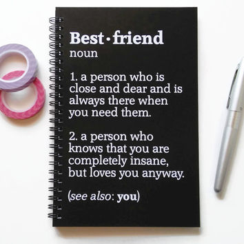 Writing journal, spiral notebook, bullet journal, black white, sketchbook, blank lined grid, best friend gift - Best friend definition
