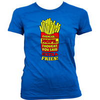 Funny Exercise Shirts Exercise Nope Thought You Said Extra Fries Exercise Clothing Workout Outfits Exercise Gifts Gym Gifts Ladies Tee WT-03
