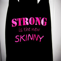 Workout Tank Top - Strong Is The New Skinny - Black Racerback Tank Top with Pink Writing - Size X-Large