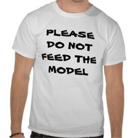 PLEASE DO NOT FEED THE MODEL TSHIRTS from Zazzle.com