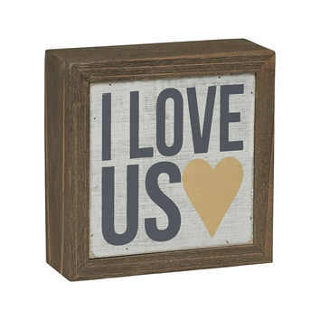 I Love Us with Gold Heart - Barn Wood Box Sign