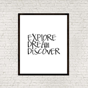 Explore Dream Discover Inspirational art Motivational poster Typographic print Instant downlod Travel quote Motivational quote Word art