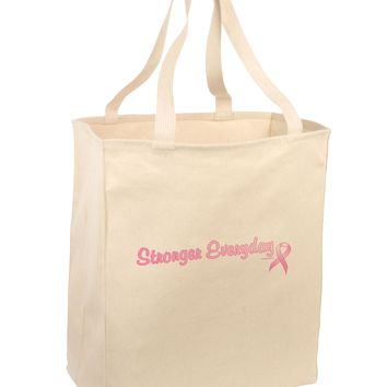 Stronger Everyday Breast Cancer Awareness Ribbon Large Grocery Tote Bag